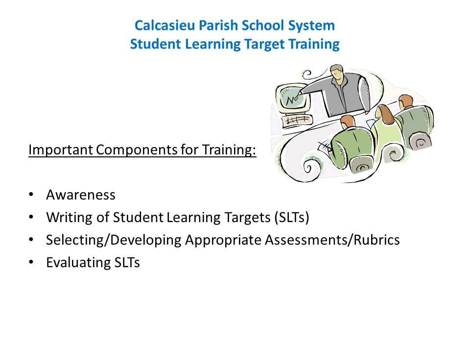 Calcasieu Parish School System Student Learning Target Training
