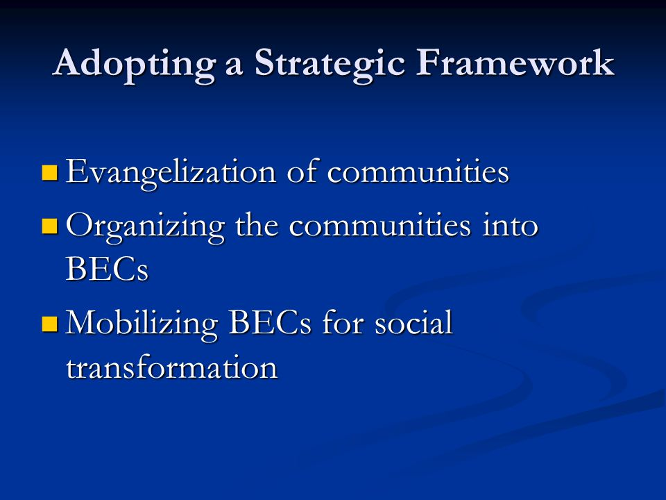 Adopting a Strategic Framework