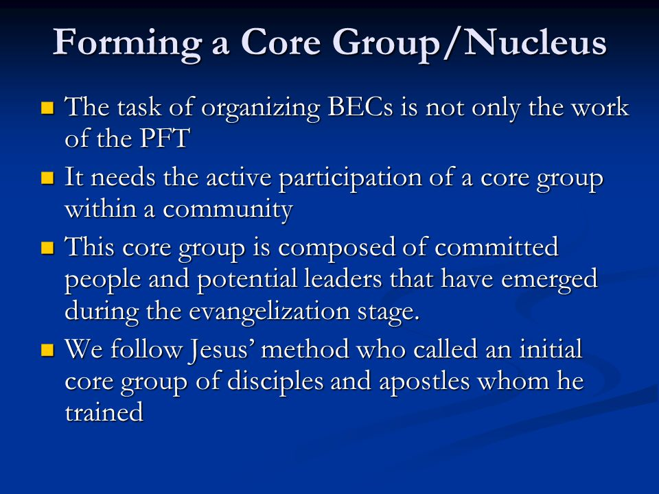 Forming a Core Group/Nucleus