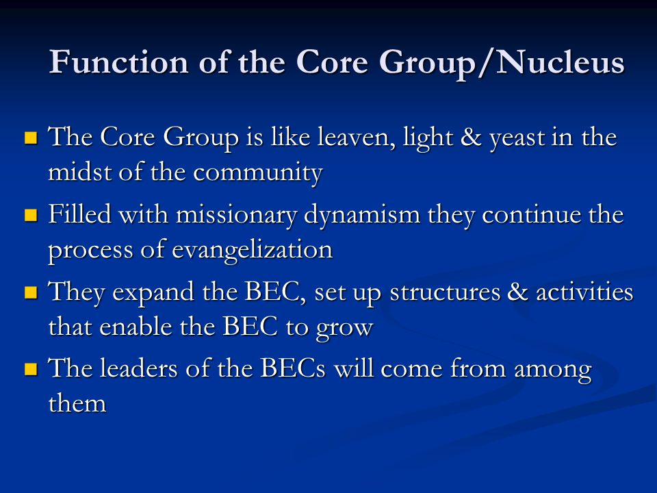 Function of the Core Group/Nucleus