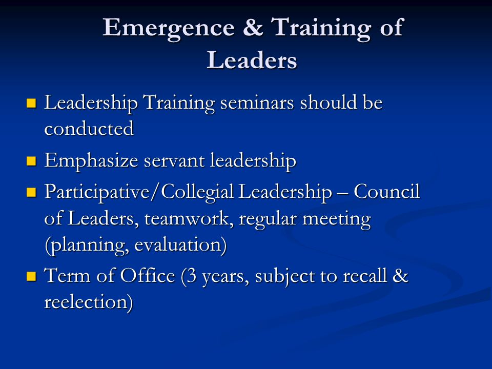 Emergence & Training of Leaders