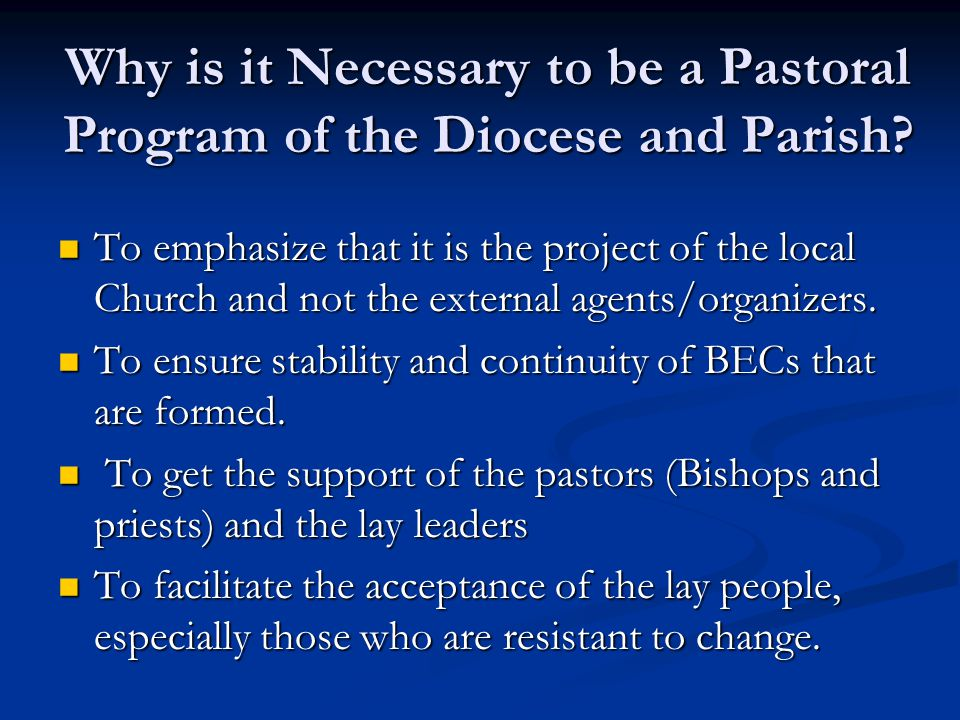 Why is it Necessary to be a Pastoral Program of the Diocese and Parish