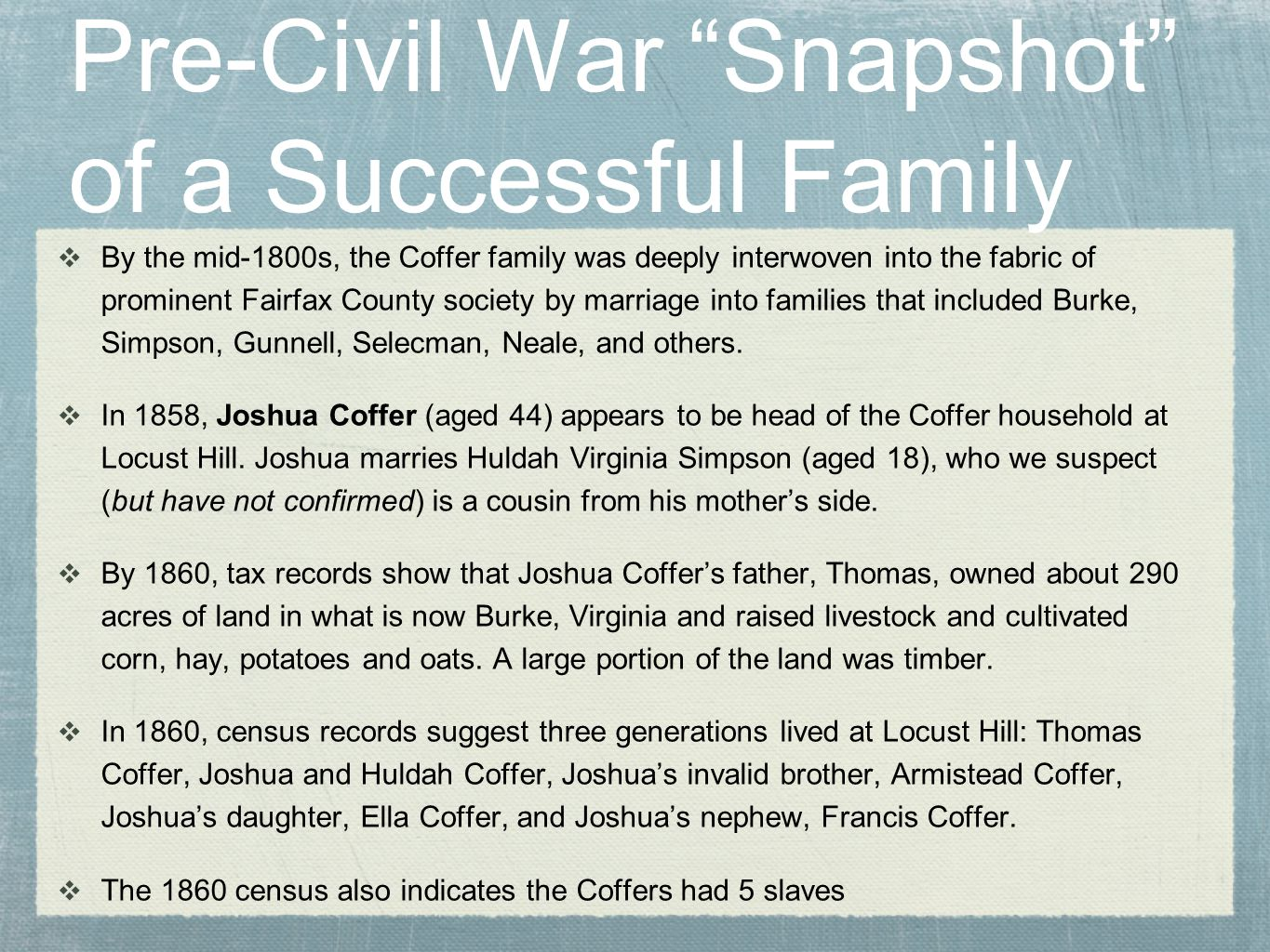 Pre-Civil War Snapshot of a Successful Family