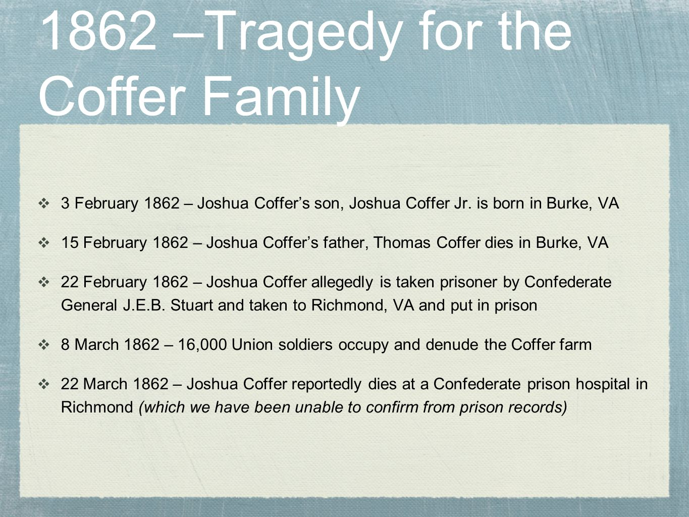 1862 –Tragedy for the Coffer Family