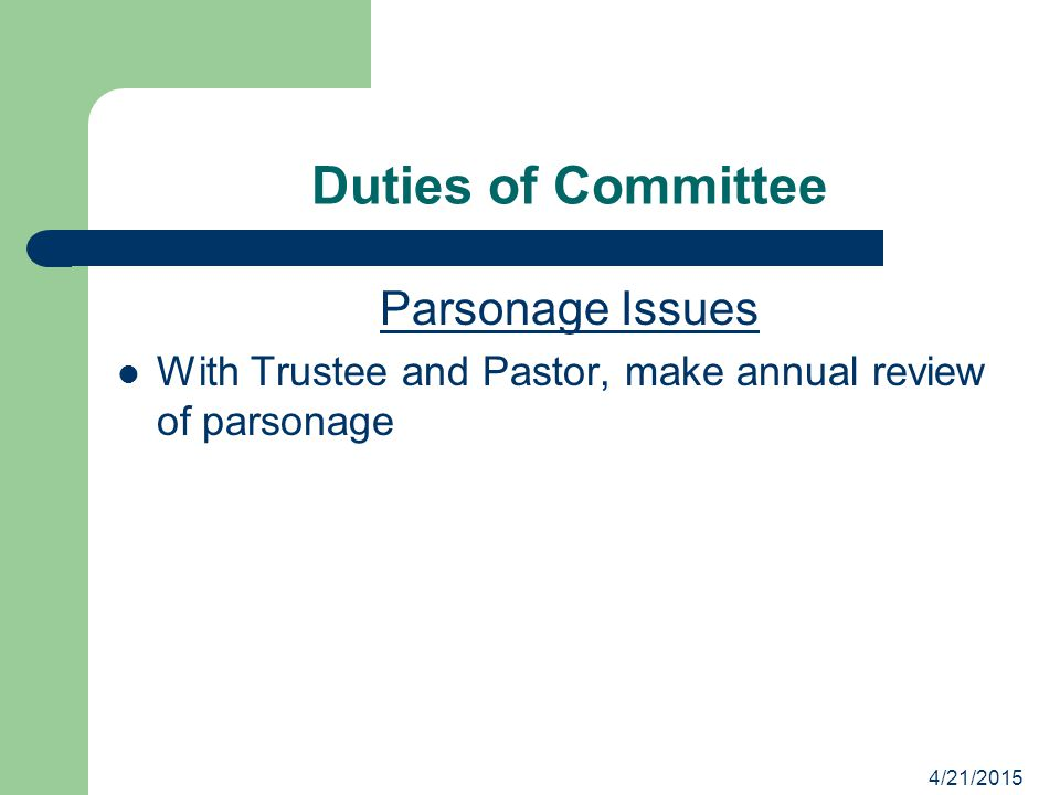 Duties of Committee Parsonage Issues