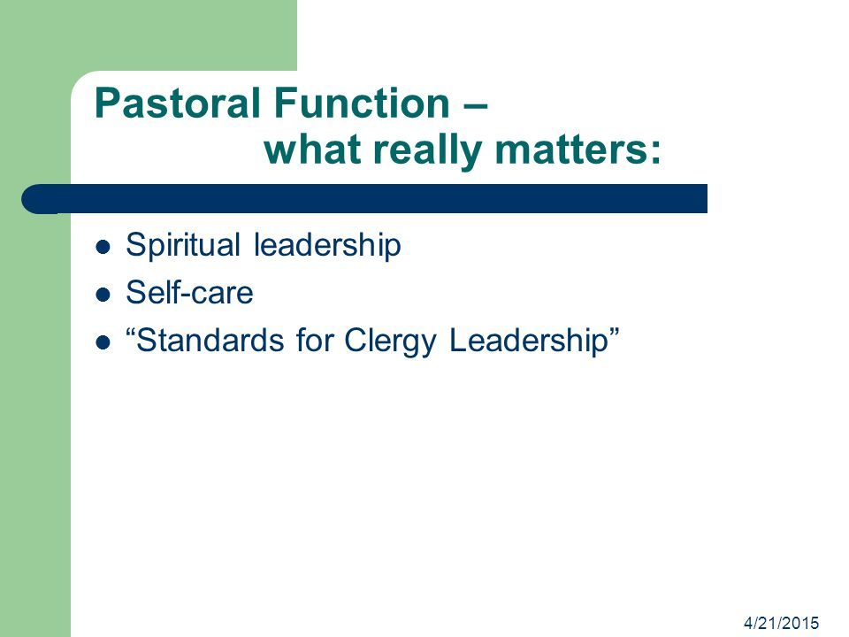 Pastoral Function – what really matters: