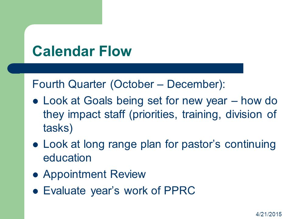 Calendar Flow Fourth Quarter (October – December):