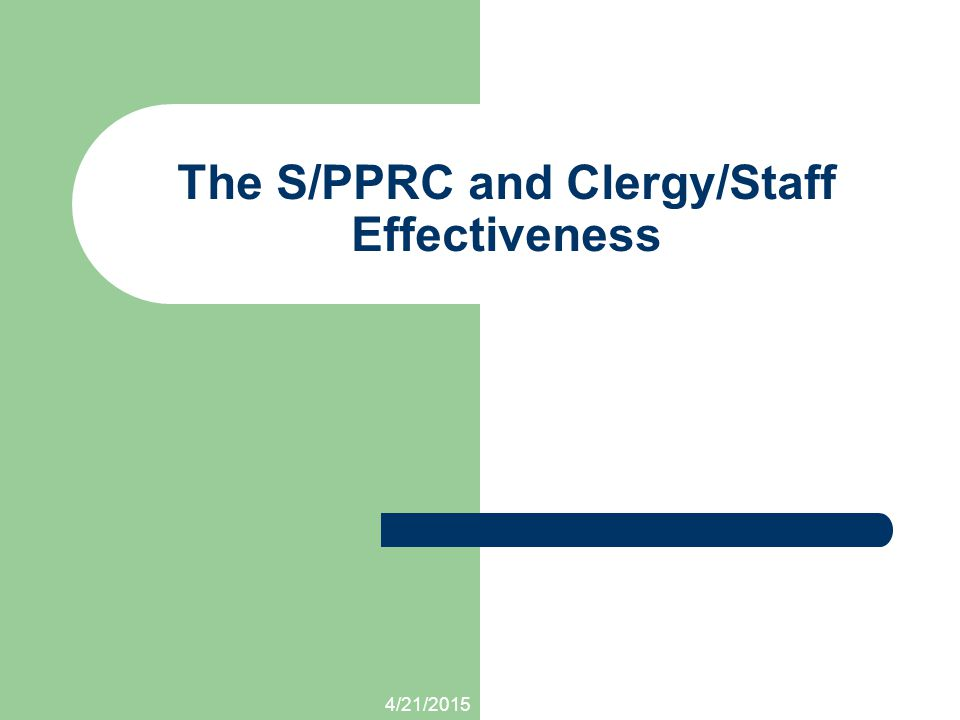 The S/PPRC and Clergy/Staff Effectiveness