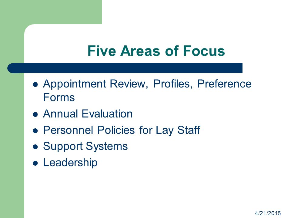 Five Areas of Focus Appointment Review, Profiles, Preference Forms
