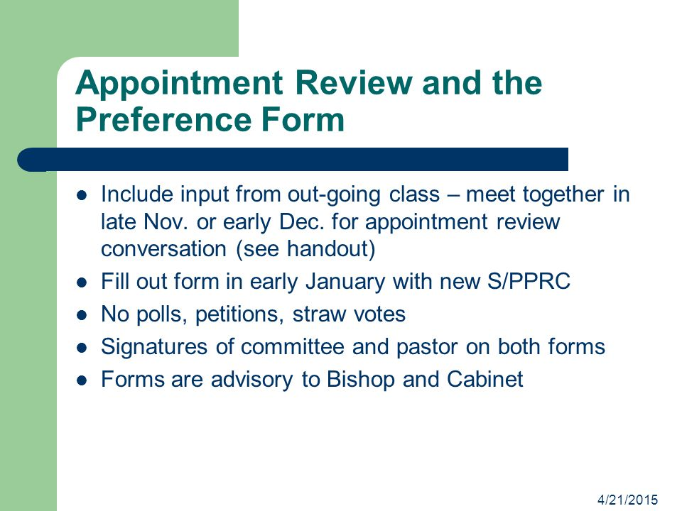 Appointment Review and the Preference Form