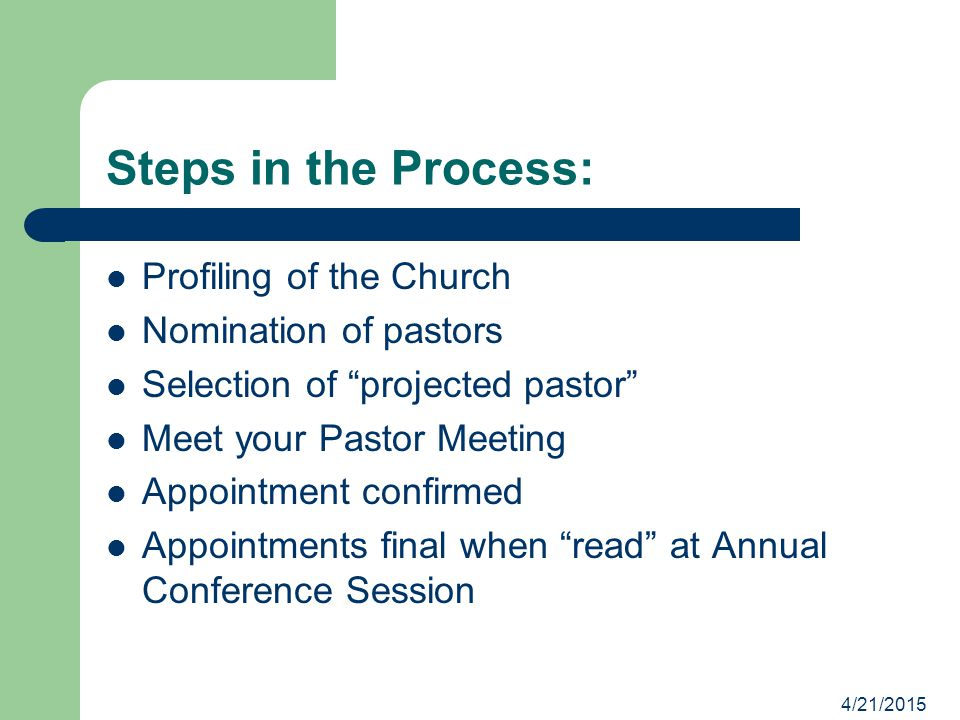 Steps in the Process: Profiling of the Church Nomination of pastors