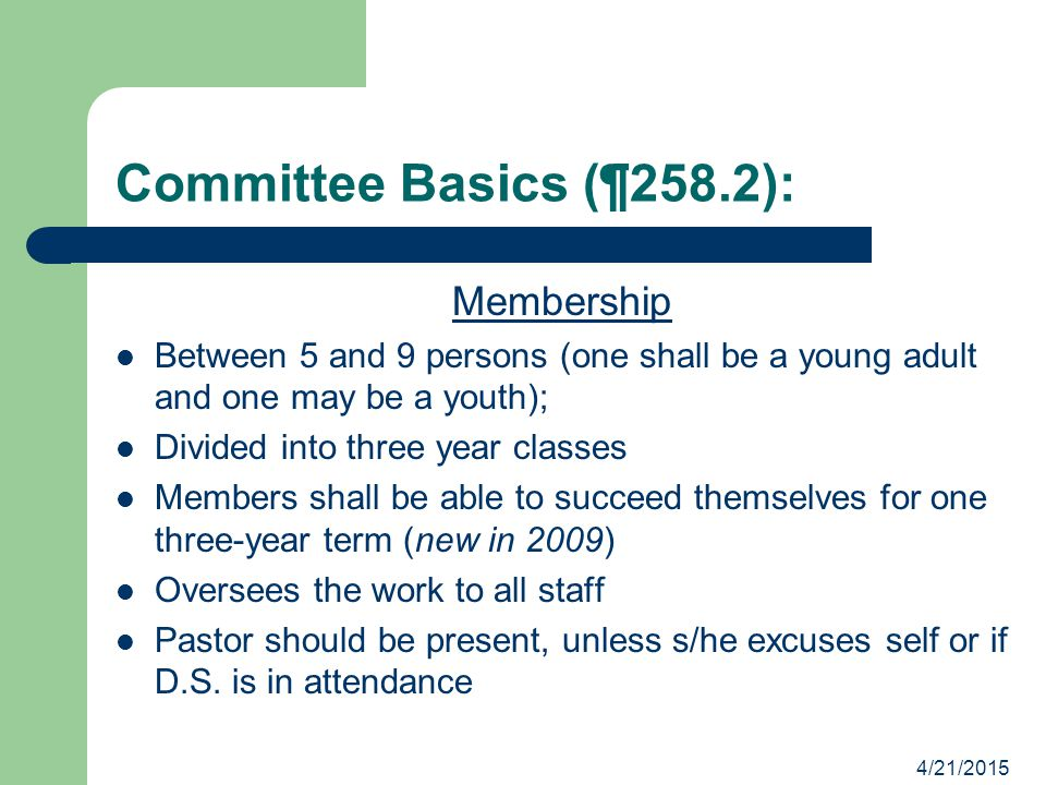 Committee Basics (¶258.2): Membership