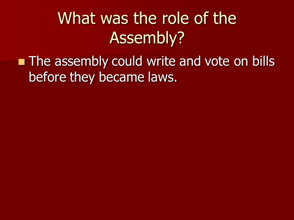 What was the role of the Assembly