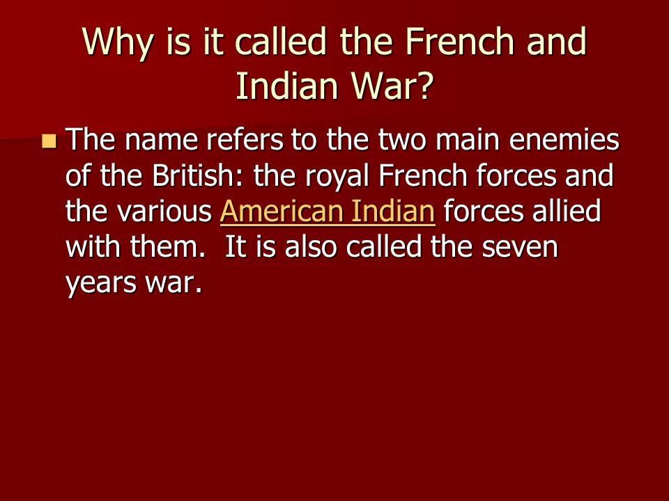 Why is it called the French and Indian War
