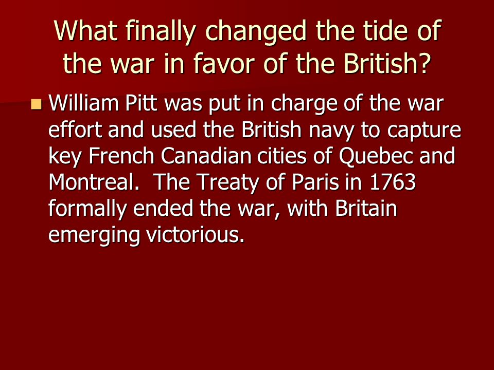 What finally changed the tide of the war in favor of the British