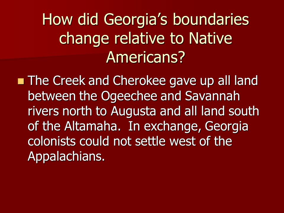 How did Georgia's boundaries change relative to Native Americans