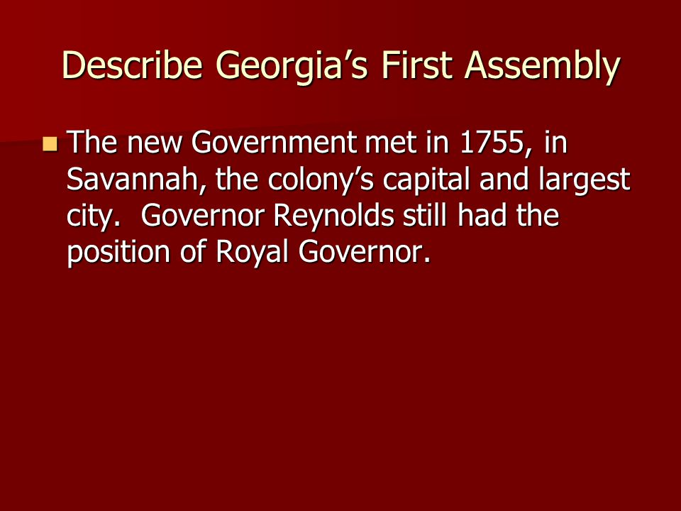 Describe Georgia's First Assembly