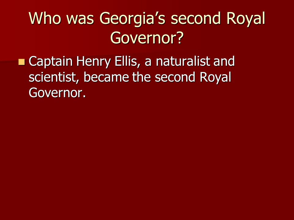 Who was Georgia's second Royal Governor