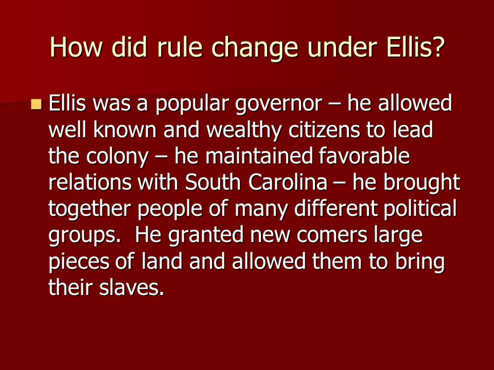 How did rule change under Ellis