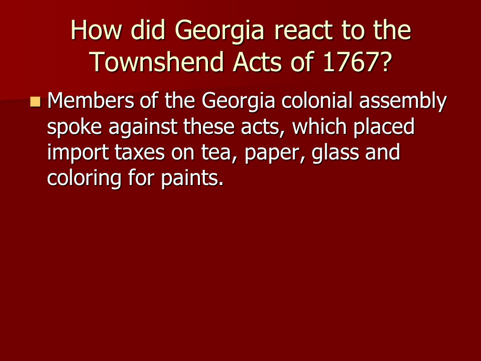 How did Georgia react to the Townshend Acts of 1767