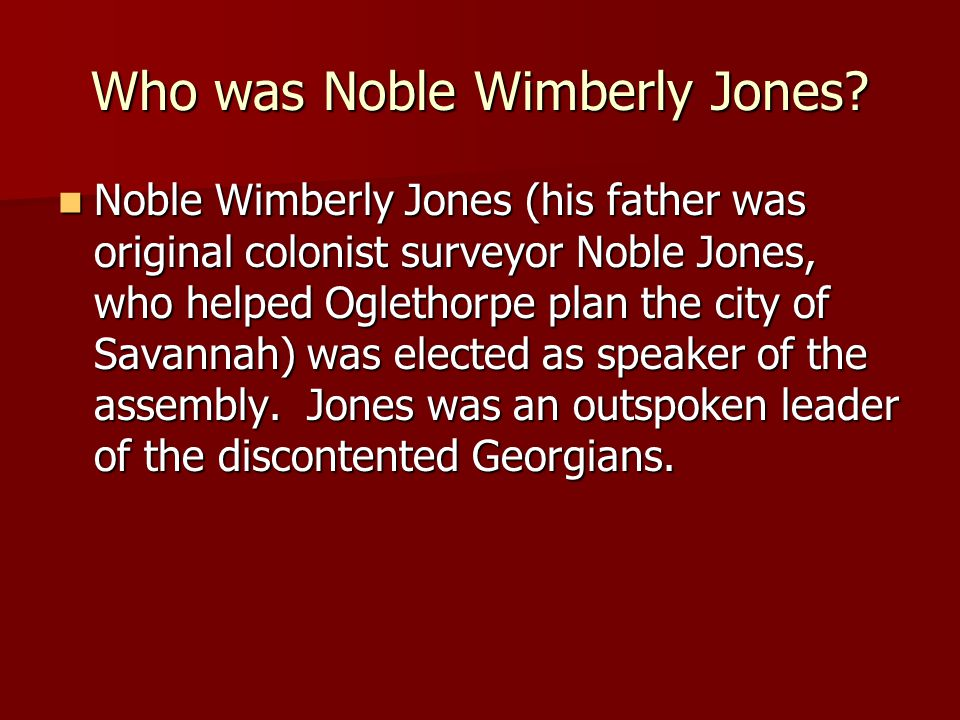Who was Noble Wimberly Jones