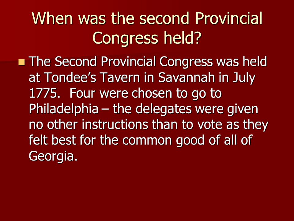When was the second Provincial Congress held