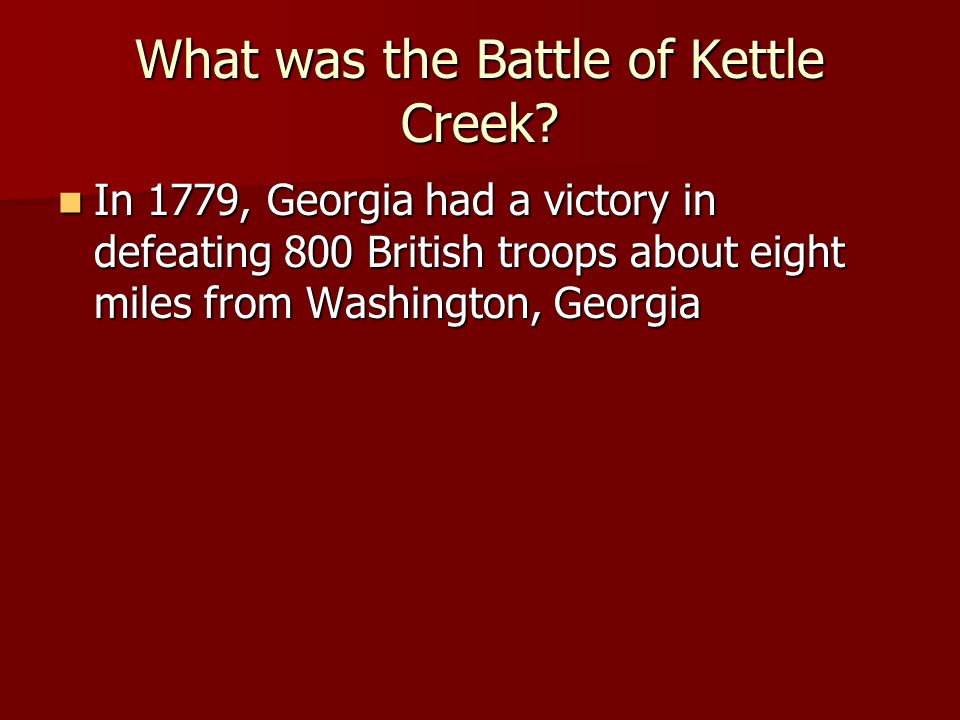 What was the Battle of Kettle Creek