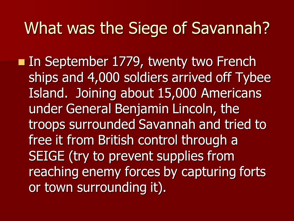 What was the Siege of Savannah