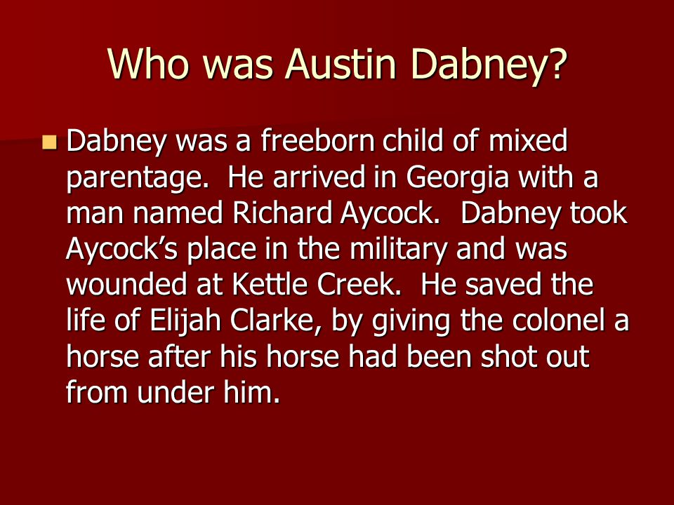 Who was Austin Dabney