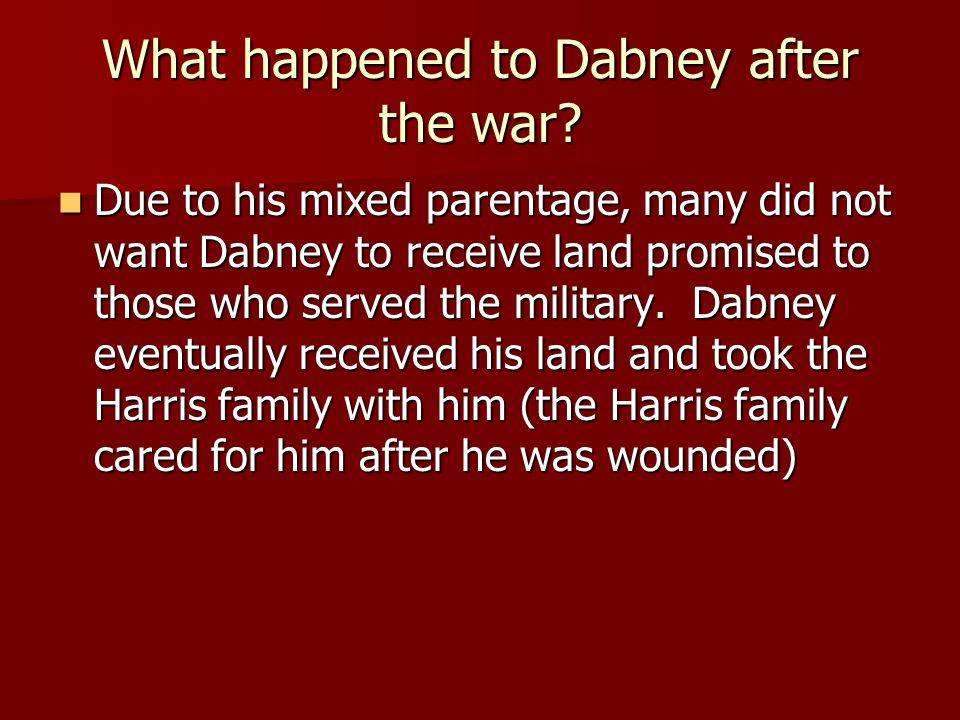 What happened to Dabney after the war