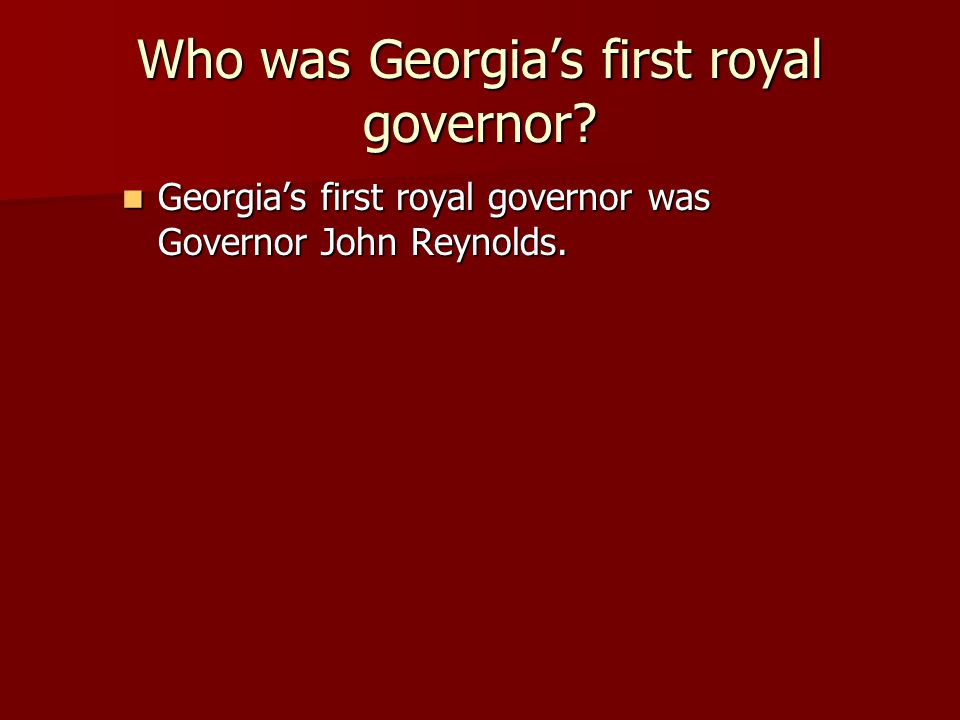 Who was Georgia's first royal governor