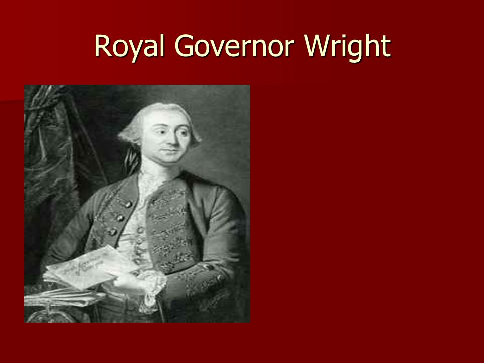 Royal Governor Wright
