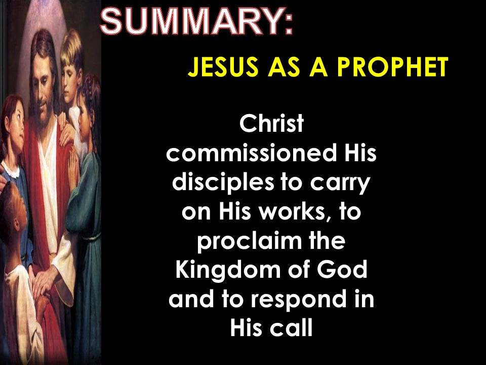 SUMMARY: JESUS AS A PROPHET