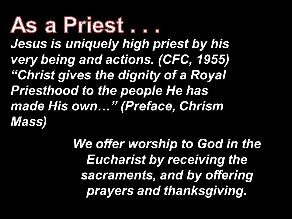 As a Priest . . .