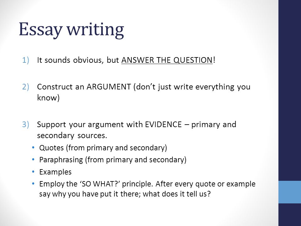 Essay writing It sounds obvious, but ANSWER THE QUESTION!