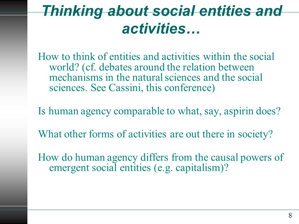Thinking about social entities and activities…