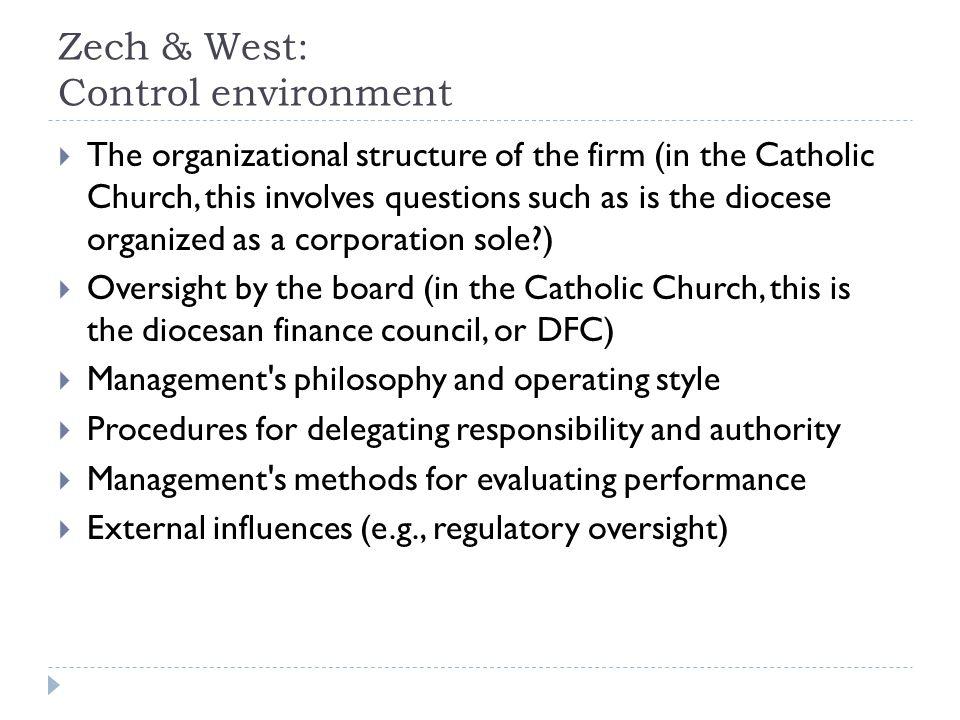 Zech & West: Control environment
