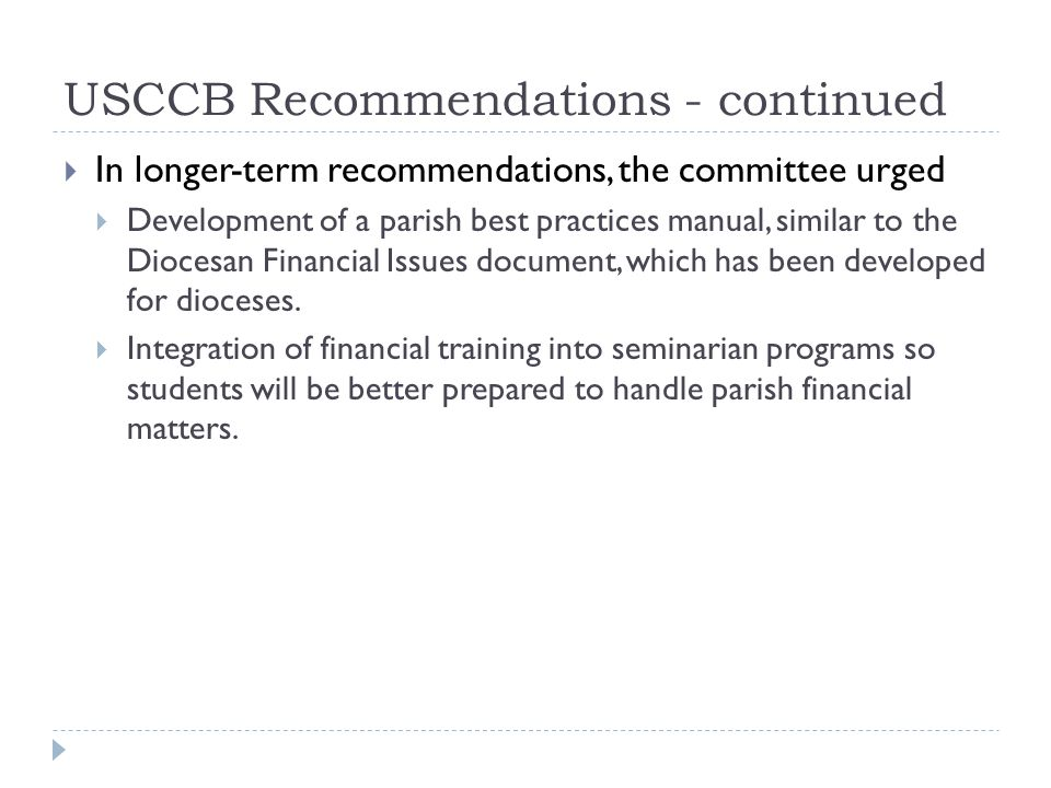 USCCB Recommendations - continued