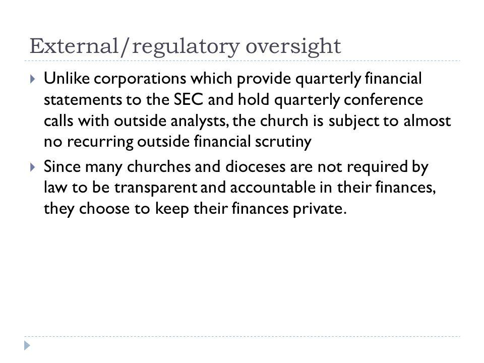 External/regulatory oversight