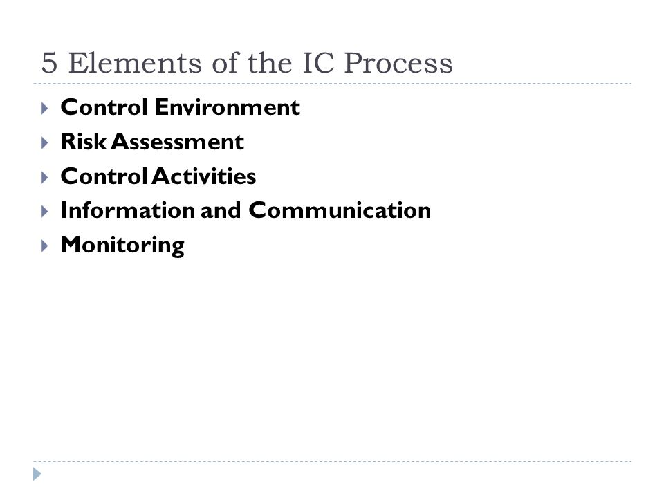 5 Elements of the IC Process