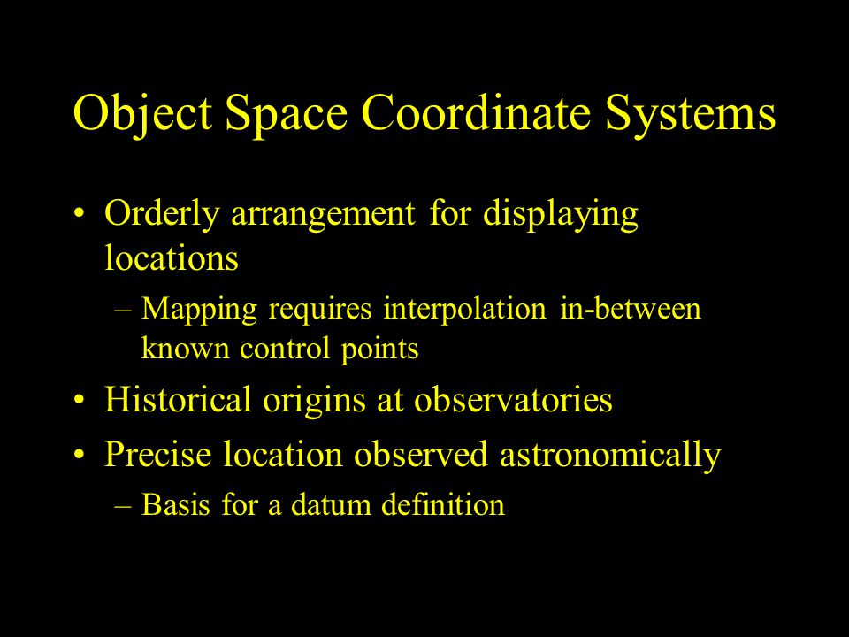 Object Space Coordinate Systems