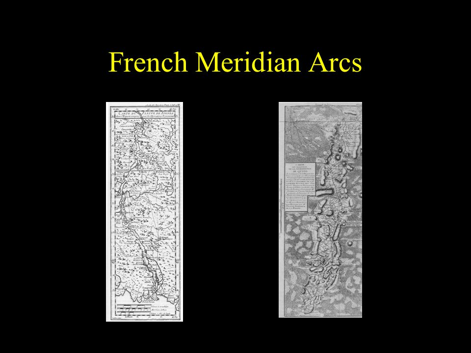 French Meridian Arcs First expedition was to Lapland (left)