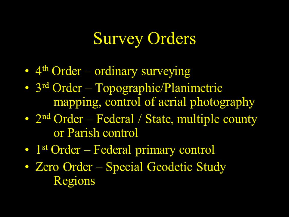 Survey Orders 4th Order – ordinary surveying