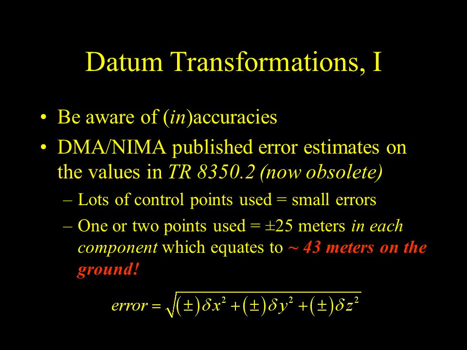 Datum Transformations, I