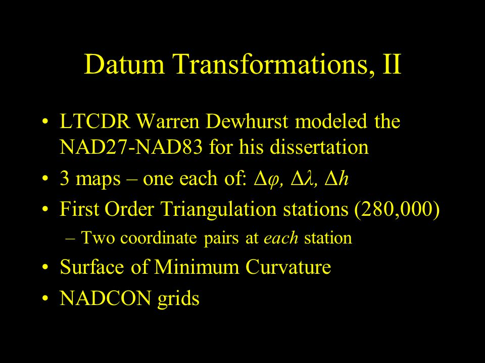 Datum Transformations, II