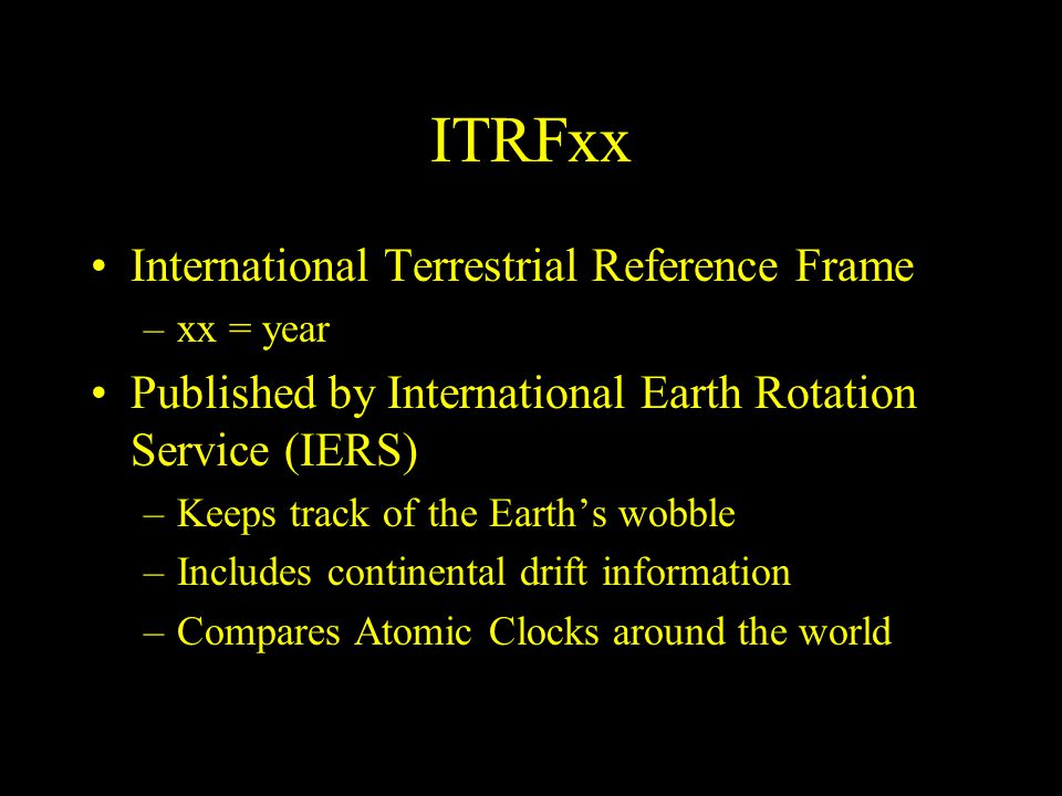 ITRFxx International Terrestrial Reference Frame