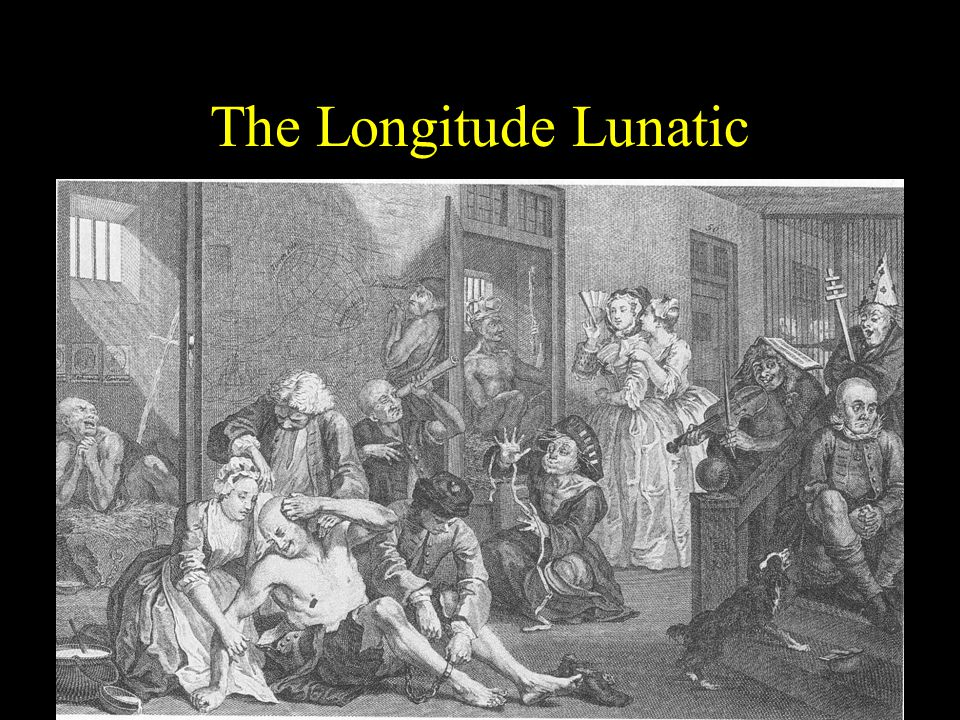 The Longitude Lunatic