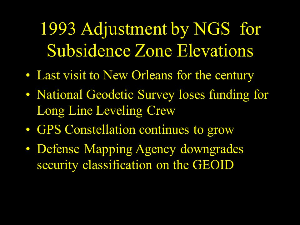 1993 Adjustment by NGS for Subsidence Zone Elevations
