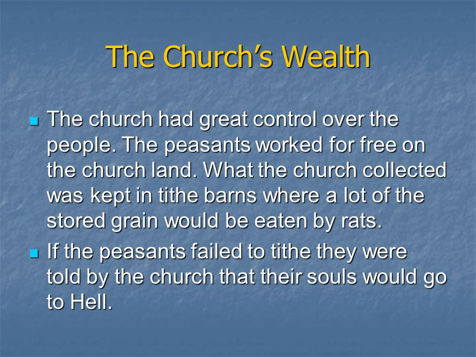 The Church's Wealth