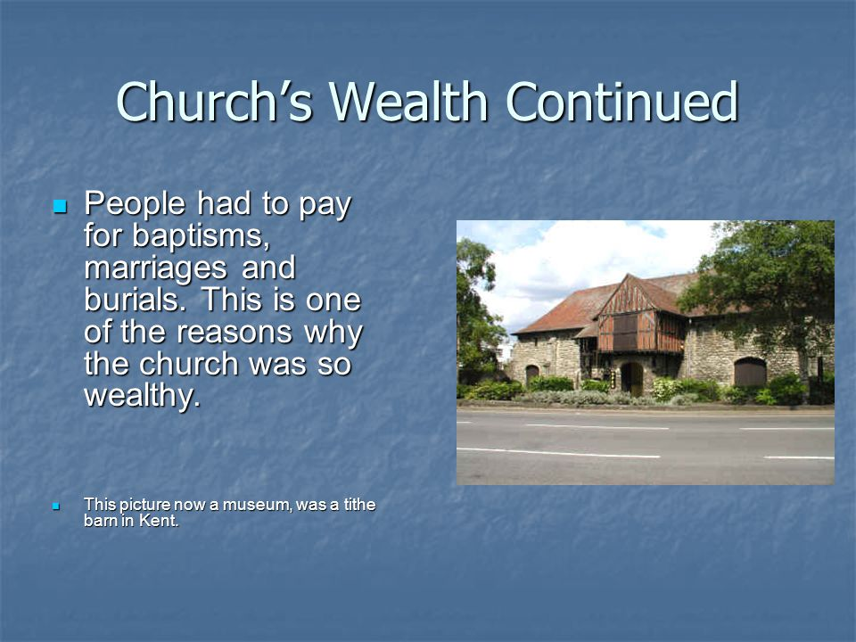 Church's Wealth Continued